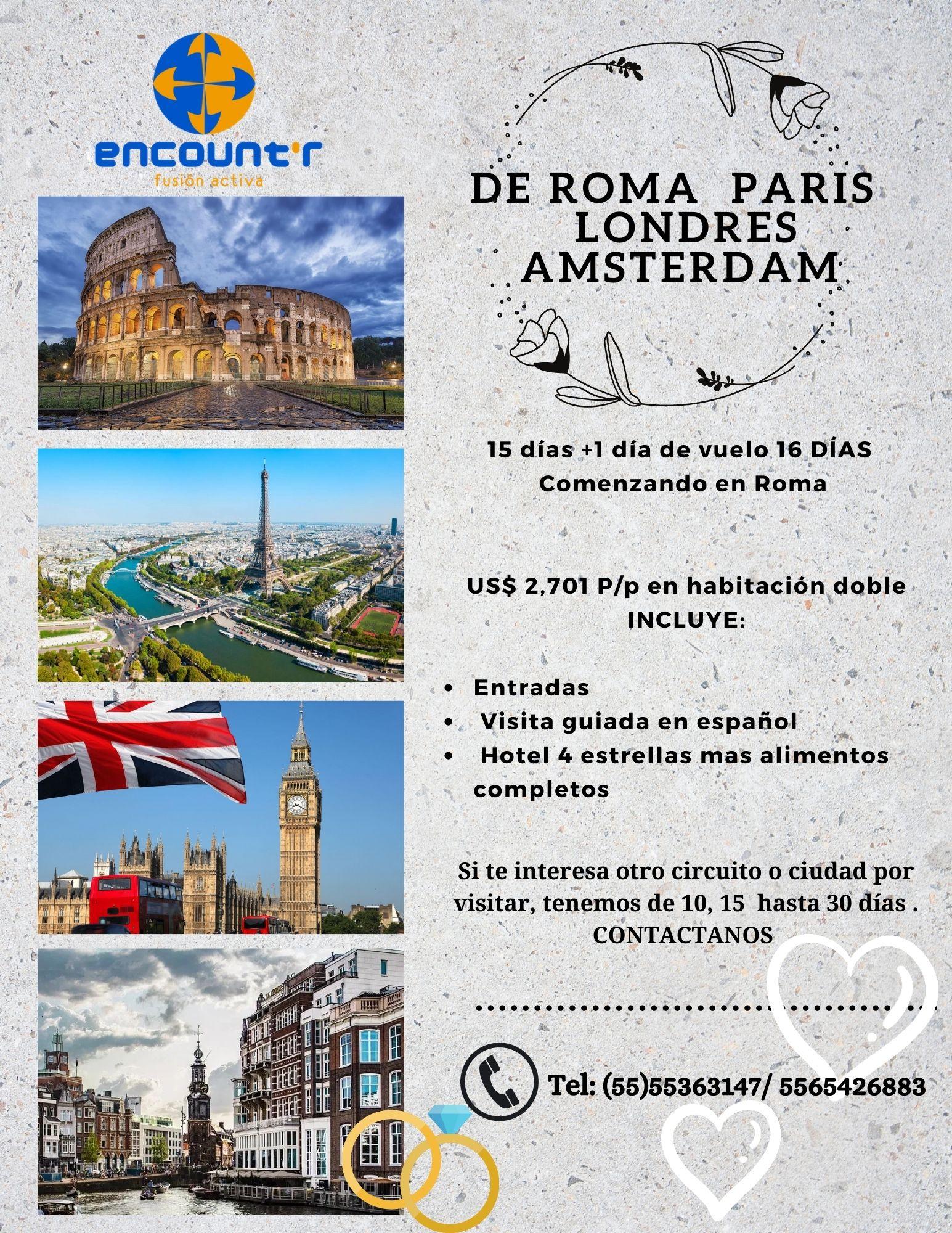 De Roma, Paris, Amsterdam