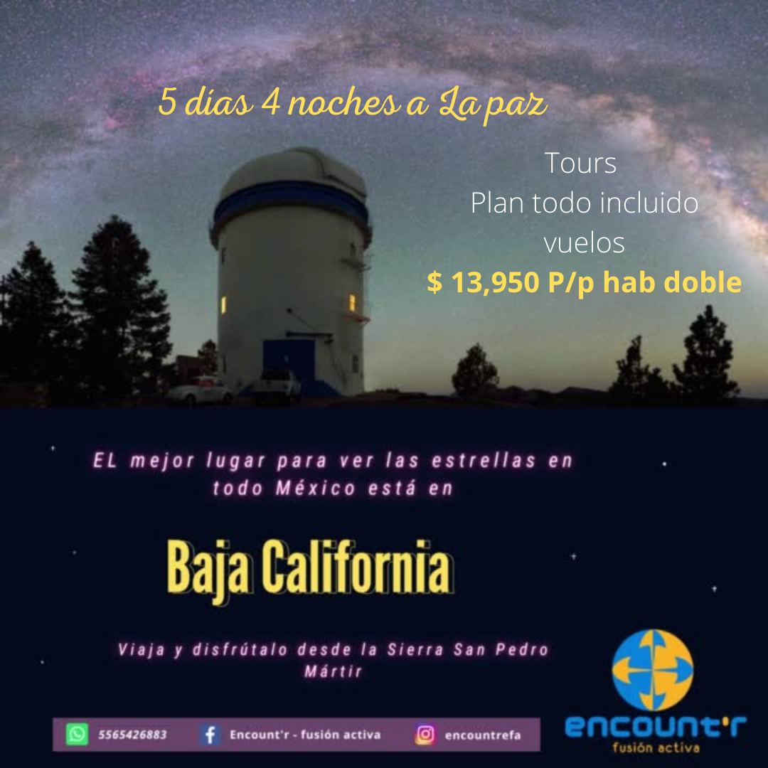 Viajes a Baja California Junio 2021